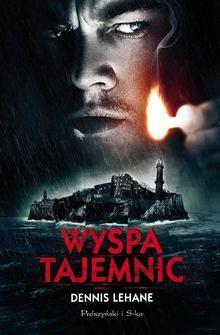 Dennis Lehane: Wyspa tajemnic - http://lubimyczytac.pl/ksiazka/51349/wyspa-tajemnic