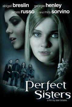 Perfect Sisters Movie Poster - Abigail Breslin, Georgie Henley, Mira Sorvino…