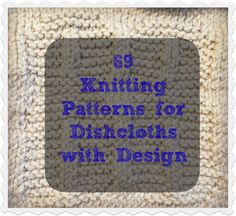 Dishcloth Knitting Patterns with Designs - The Knit Wit by Shair