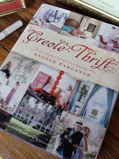 """Famed New Orleans interior designer Angele Parlange speaks our home decor language: """"Premium Southern style without spending a mint."""" Grab her how-to tome for any shabby chic stylist on your list from Amazon or NOLA-based Scriptura."""