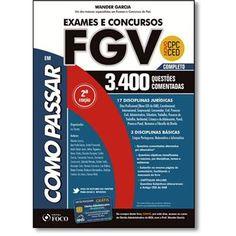 Como Passar em Exames e Concursos da Fgv - 3.400 Questões Comentadas - Novo Cpc…