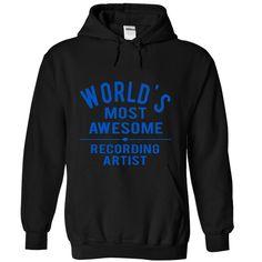 RECORDING ARTIST - avesome T Shirt, Hoodie, Sweatshirt