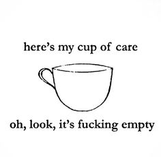Here is my cup of care