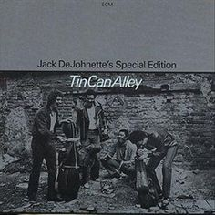 Tin Can Alley is a live album by Jack DeJohnette's Special Edition featuring Chico Freeman, John Purcell and Peter Warren recorded in 1980 and released on the ECM label in 1981. Description from snipview.com. I searched for this on bing.com/images