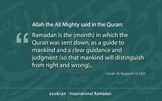 Ramadan is the month in which Quran. Islam Ramadan, A Way Of Life, Deen, Islamic Art, Compassion, Quran, Religion, Teacher, Sayings