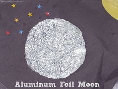 Aluminum foil moon craft: an easy craft and unique sensory experience for preschoolers.