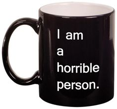 Cards Against Humanity coffee mug.  :)