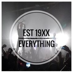 Est 19XX over everything
