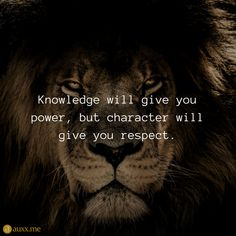 Life quotes to live your life by. Wisdom Quotes, True Quotes, Motivational Quotes, Inspirational Quotes, Qoutes, Real Quotes, Lion Quotes, Gentleman Quotes, Believe