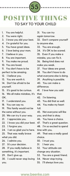 55 Positive Things To Say To Your Child As parents, the way we speak to our children is incredibly important. Words can build kids up, and they can just as easily tear them down. Check out our list of 55 positive things to say to your child on Parenting Advice, Kids And Parenting, Parenting Classes, Peaceful Parenting, Foster Parenting, Natural Parenting, Parenting Styles, Parenting Memes, Attachment Parenting Quotes