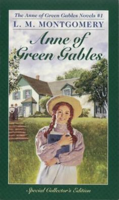 Anne of Green Gables by L. M. Montgomery - so much love. #books #classic #gingerlove