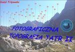 """E-book """"Fotograficzna topografia Tatr II"""" [wydanie - marzec 2014]"""