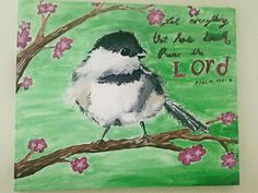 Let everything that has breath praise the Lord.  Acrylic painting by Lydia Sutton