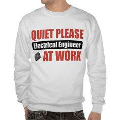 Quiet please electrical engineer at work!