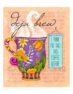 Deja Brew Coffee Print 85 x 11 by JoyHallArt on Etsy Coffee Talk, I Love Coffee, Best Coffee, My Coffee, Coffee Cups, Tea Cups, Coffee Label, Coffee Break, Coffee Humor
