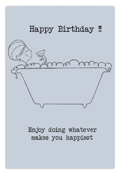 Whatever Makes You Happiest - Free Printable Birthday Card | Greetings Island