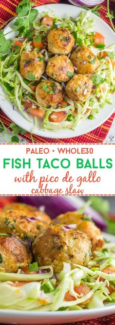 Fish taco in meatball form! These paleo and Whole30 fish taco balls with pico slaw are the perfect easy, healthy dinner the whole family will love.