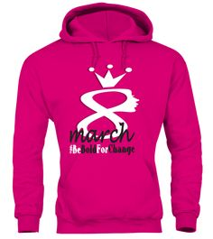 International Women's Day Hoodie  #gift #idea #shirt #image #family #myson #mentee #father #mother #grandfather #sister #hotgirl #womantee #bestgirl