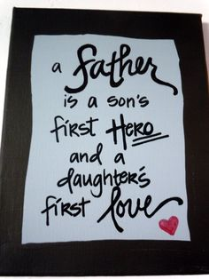 a father is a ... daughters first love