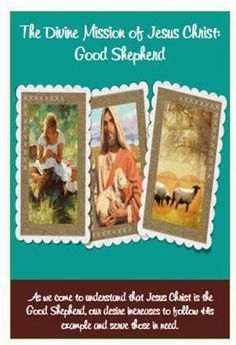 Didi @ Relief Society: February 2014 - Visiting Teaching Message - The Divine Mission of Jesus Christ: Good Shepherd, handout