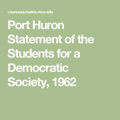 Port Huron Statement of the Students for a Democratic Society, 1962