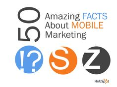 50-amazing-facts-about-mobile by Jamie Turner via Slideshare