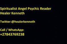 Love and Marriage Psychics, Call / WhatsApp: Healing Spells, Witchcraft Spells, Spiritual Healer, Spirituality, Medium Readings, Black Magic Spells, African Love, Online Psychic, Powerful Love Spells