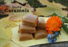 SCD legal caramels made with nut butter and honey BE STILL MY HEART - dairy free caramels!!!