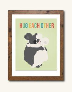 "8X10 Art print features hugging koala bears with rainbow lettered "" Hug Each Other"""