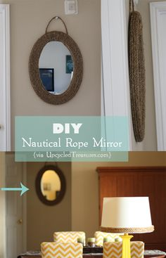 click here to view the tutorial on a diy nautical rope mirror http