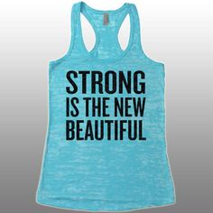 Workout Tanks for Women With Sayings. Strong is The New Beautiful Racerback Tank. Workout Tanks. Running Tanks. Burnout Tank. Workout Top. by CuteBuffy on Etsy https://www.etsy.com/listing/241251462/workout-tanks-for-women-with-sayings