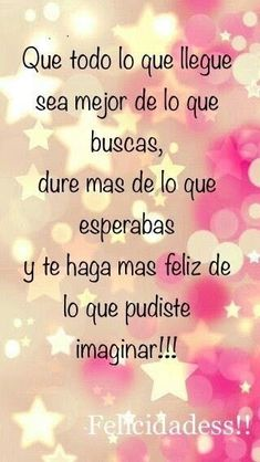 Trendy Birthday Images Quotes New Years 47 Ideas Happy Birthday Messages, Happy Birthday Quotes, Happy Birthday Images, Birthday Pictures, Birthday Greetings, Little Presents, Happy B Day, Spanish Quotes, Positive Quotes