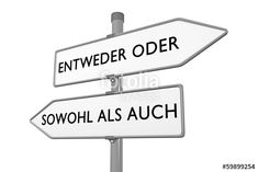 Entweder / oder vs Sowohl / als auch - either / or vs both / (of) Messages, Oder, Text Posts, Text Conversations