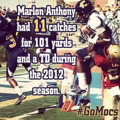8/18/13 - Mocs Kickoff is only 11 days away! Senior WR, Marlon Anthony, had 11 catches for 101 yards and a TD during the 2012 season! #GoMocs