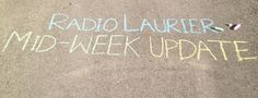 Radio Laurier Mid-Week Update (Yes Yes, Thursday