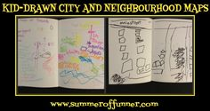 Kid-Drawn City and Neighbourhood Maps -  fun to imagine and draw your city/town/neighbourhood with the kids..