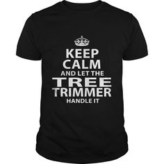 TREE TRIMMER T-Shirts, Hoodies. Check Price Now ==► https://www.sunfrog.com/LifeStyle/TREE-TRIMMER-119283689-Black-Guys.html?id=41382