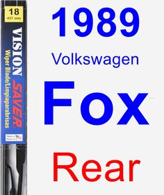 Rear Wiper Blade for 1989 Volkswagen Fox - Vision Saver