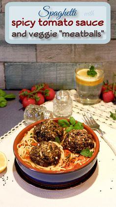 Whole grain spaghetti with spicy tomato sauce and veggie meatballs
