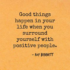 Positive people quotes fair surround yourself with. Great Quotes, Quotes To Live By, Me Quotes, Motivational Quotes, Inspirational Quotes, The Words, Positive People Quotes, Positive Vibes, Favorite Quotes