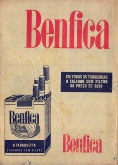 "the-portuguese-affair: ""Cigarettes ""Benfica"", advertisment. Posters Vintage, Vintage Advertising Posters, Old Advertisements, Vintage Ads, Dipping Tobacco, Old Scool, Cigarette Brands, Old Commercials, Good Old Times"