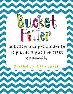 Bucket Filler starter kit (to help create a positive classroom community)