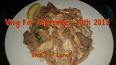 Vlog For September 10th 2015 - Pad Thai For Lunch and a Dollar Tree Run