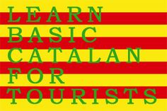 ... the capital of Catalonia, proudly displays its colours and language