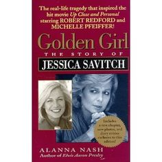 Image detail for -Golden Girl : The Story of Jessica Savitch: Alanna Nash, Alanna K ...
