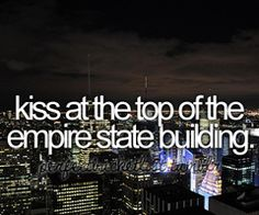 Before i die i want to kiss my prince at the top of the empire state building