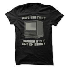 Try Restart. Check this shirt now: http://www1.sunfrogshirts.com/Try-Restart.html?53507