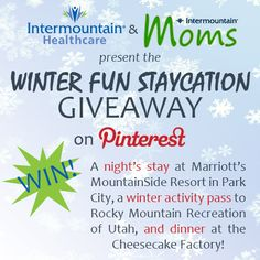 RE-PIN THIS TO YOUR BOARD!  Need a short getaway? Enter Intermountain Moms' Winter Fun Staycation Giveaway, where you could win an overnight stay at Marriott's Mountainside Resort in Park City, a winter activity pass to Rocky Mountain Recreation of Utah, and dinner at the Cheesecake Factory! #IntermountainMomsGiveaway