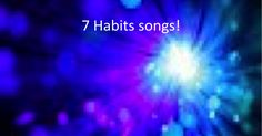 Habit 1-7 songs - DoReMiMLT.blogspot.com.pptx