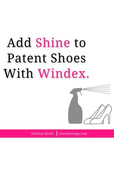 DId you know that Windex can be used to safely restore the sheen to patent shoes? Try it now. Patent Shoes, Virtual Closet, Restore, Did You Know, Knowing You, Hacks, Style Inspiration, Learning, Fashion Tips
